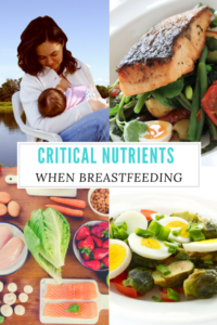 Critical nutrients for mom and baby when breastfeeding