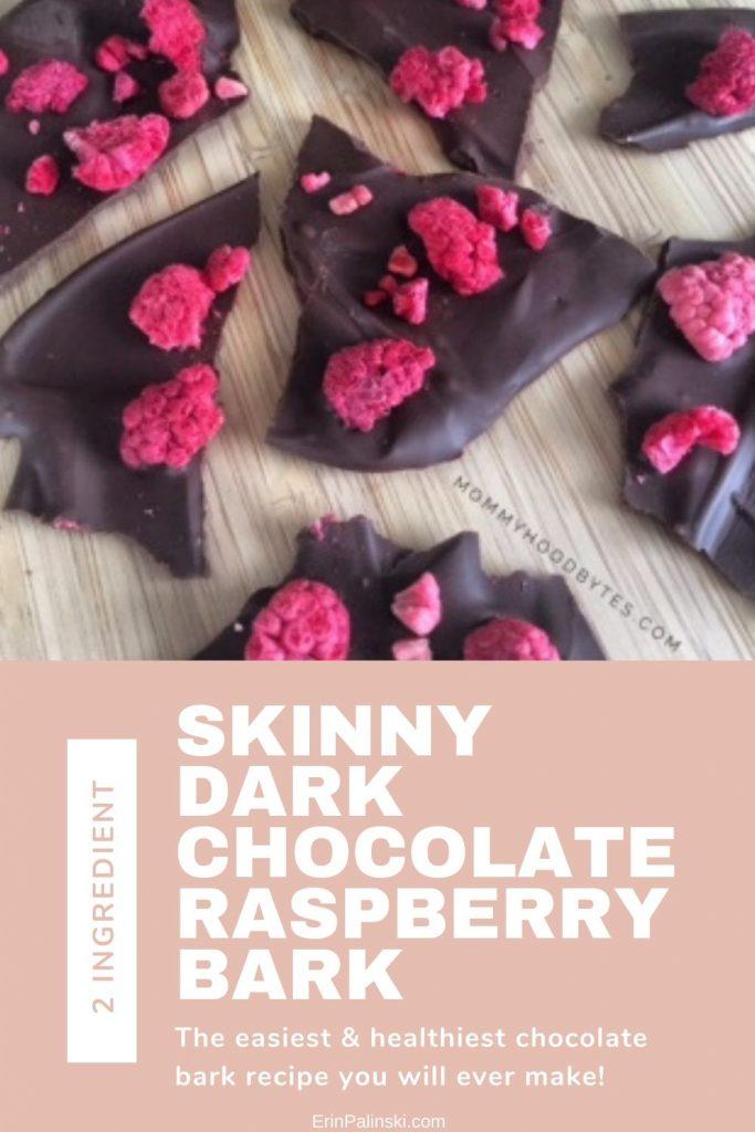 Two Ingredient Skinny Dark Chocolate Raspberry Bark Recipe